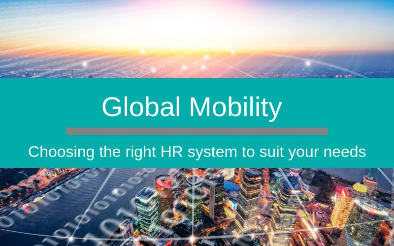Global mobility - which HR system supports your needs