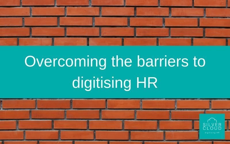overcome barriers to digitising hr